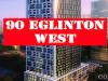 90 Eglinton Avenue Condos