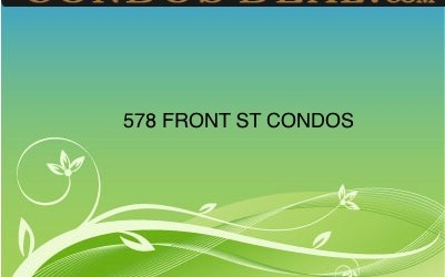 578 FRONT ST CONDOS