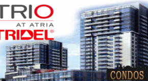 TRIO AT ATRIA CONDOS BY TRIDEL