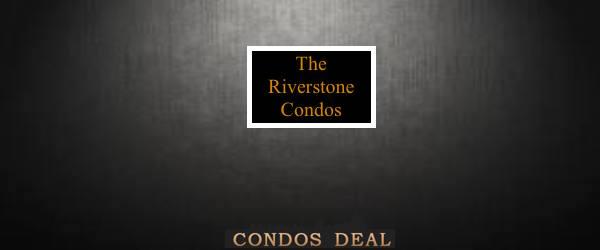 The Riverstone Condos
