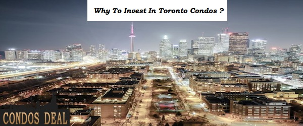 Why To Invest In Toronto Real Estate ??