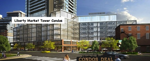LIBERTY MARKET TOWER CONDOS BY LIFETIME DEVELOPMENTS