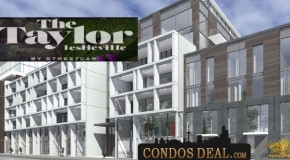 THE TAYLOR LOFTS AND TOWNS BY STREETCAR DEVELOPMENTS