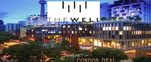 THE WELL CONDOS BY RIOCAN, DIAMOND CORP AND ALLIED PROPERTIES