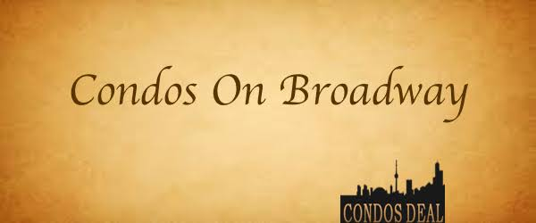 CONDOS ON BROADWAY BY CESTA DEVELOPMENTS