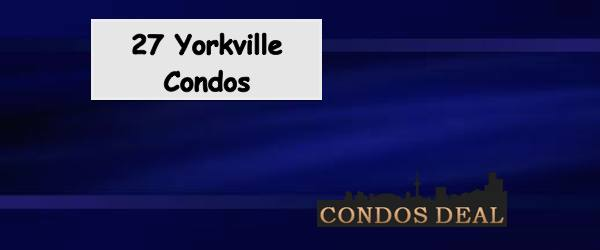 27 YORKVILLE CONDOS BY MINTO