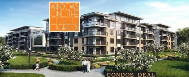 WINDOWS ON THE GREEN CONDOS BY VANDYK GROUP OF COMPANIES