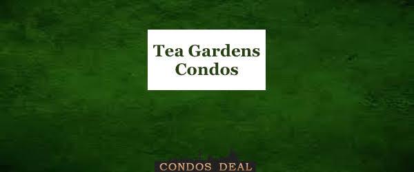 Tea Gardens Condos