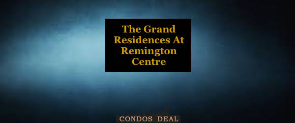 The Grand Residendes At Remington Centre