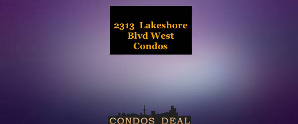 2313 Lakeshore Blvd West Condos