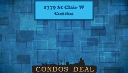 1779 St Clair W Condos www.CondosDeal.com