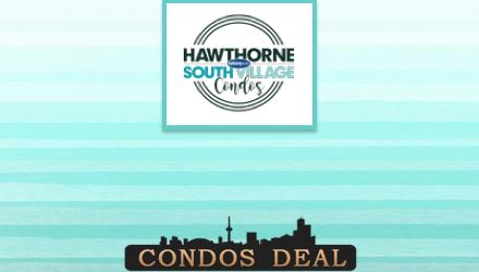 Hawthorne South Village Condos www.CondosDeal.com