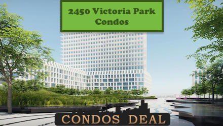 2450 Victoria Park Condos www.CondosDeal.com