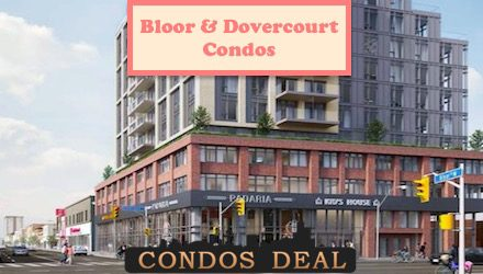 Bloor & Dovercourt Condos