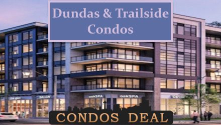 Dundas & Trailside Condos