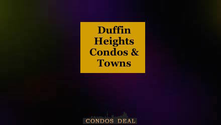 Duffin Heights Condos & Towns