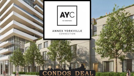AYC- Annex Yorkville Conndection Condos & Towns