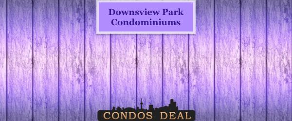 Downsview Park Condominiums