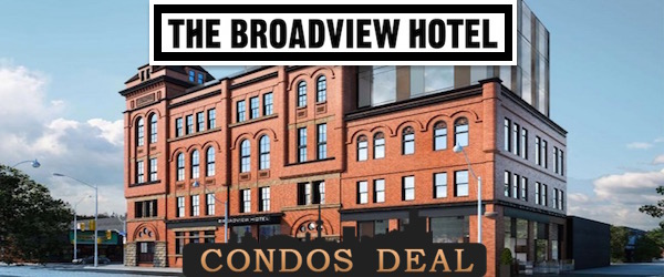 The Broadview Hotel www.CondosDeal.com