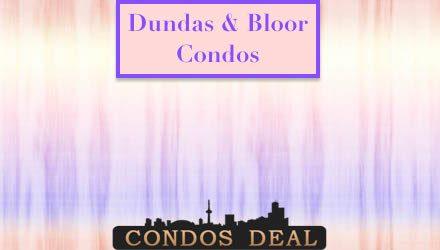 Dundas & Bloor Condos