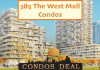 385 The West Mall Condos