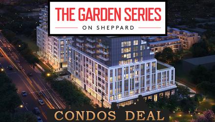 The Garden Series On Sheppard Condos & Towns