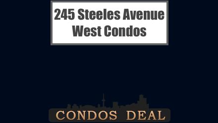 245 Steeles Avenue West Condos